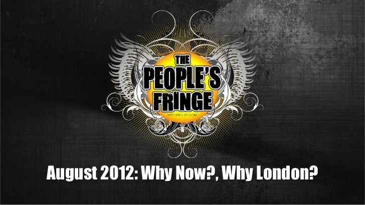 August 2012: Why Now?, Why London?<br />