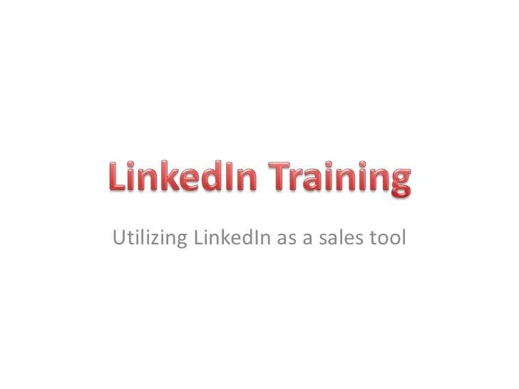Utilizing LinkedIn as a sales tool