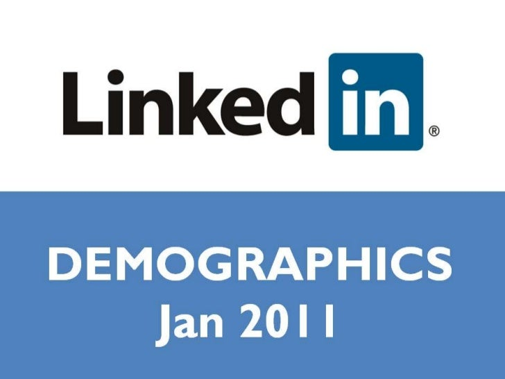 LinkedIn demographics and statistics - 2011