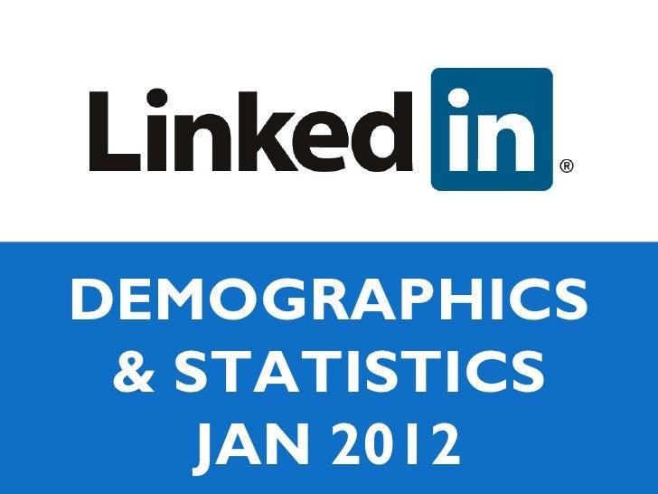 DEMOGRAPHICS & STATISTICS    JAN 2012