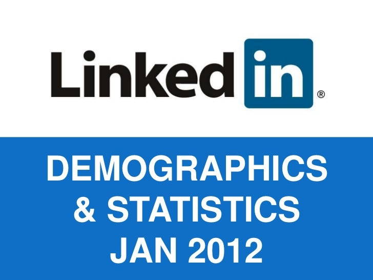 DEMOGRAPHICS & STATISTICS   JAN 2012