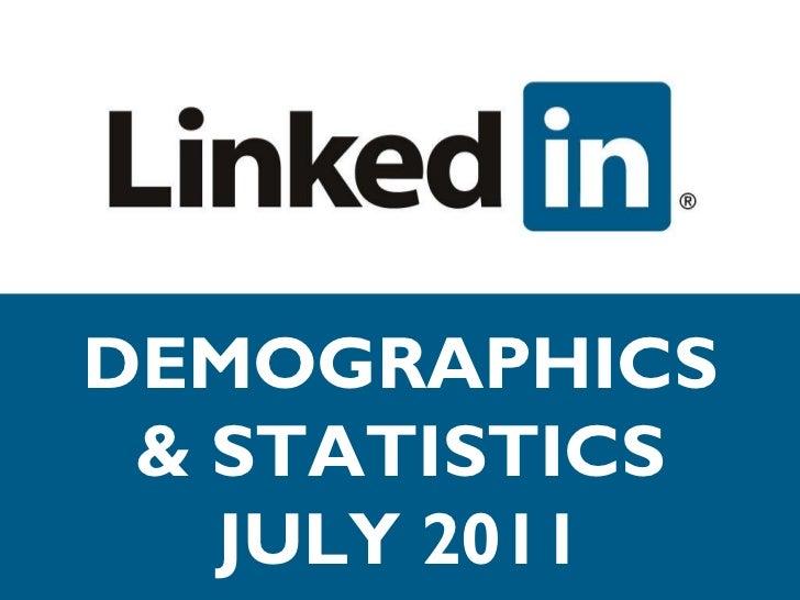 LinkedIn Demographics & Statistics - July 2011