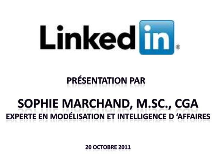 Plan de la rencontre•   Introduction•   Qu'est-ce que le réseautage 2.0?•   Usages possibles de LinkedIn•   Création et ge...