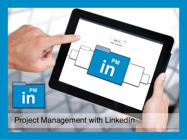 in  PM  Project Management with LinkedIn