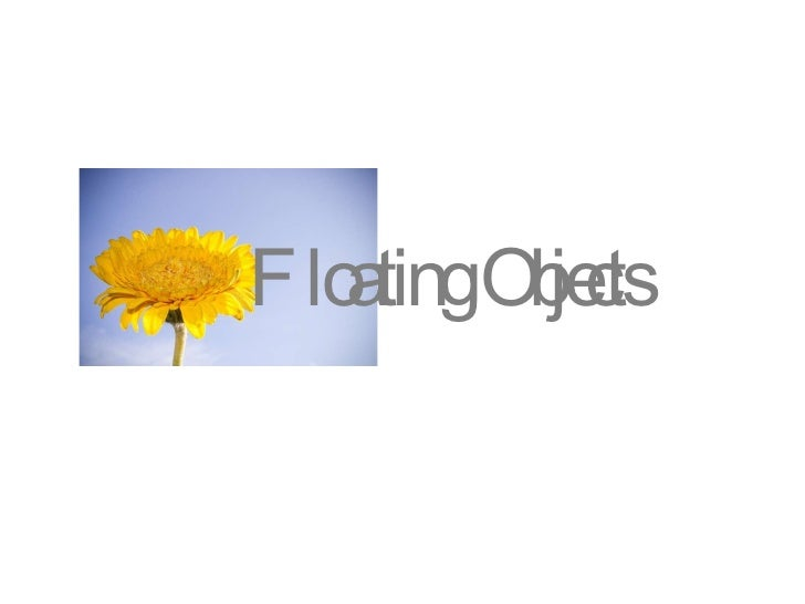 Floating Objects