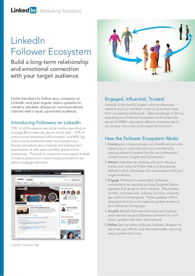 Introducing Followers on LinkedIn 75%1 of all Europeans use social media, spending on average 28 minutes per day on social...