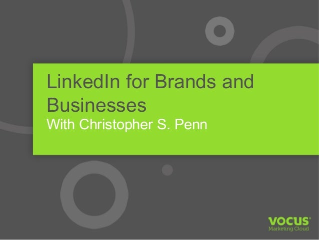 LinkedIn for Brands and Businesses with Christopher Penn