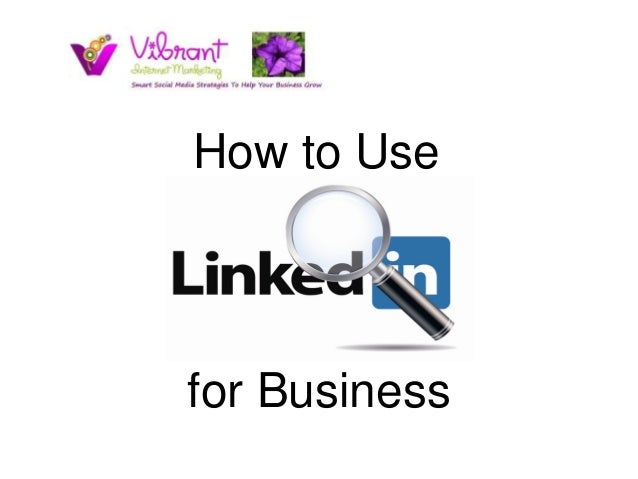 How to Usefor Business