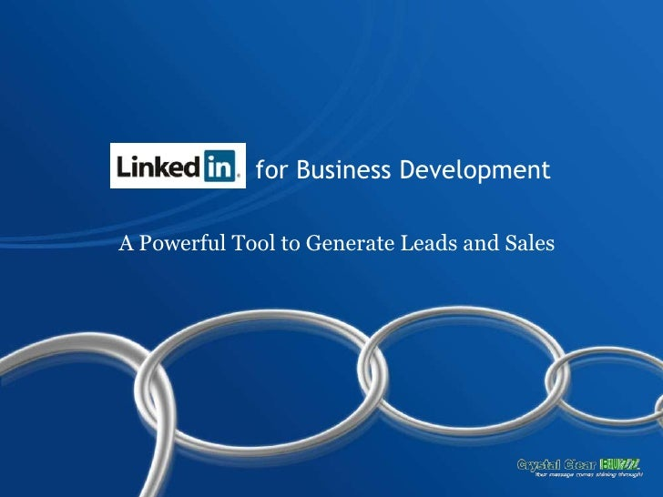 for Business Development<br />A Powerful Tool to Generate Leads and Sales<br />