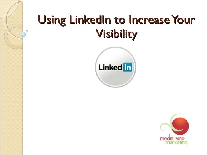 Using LinkedIn to Increase Your Visibility