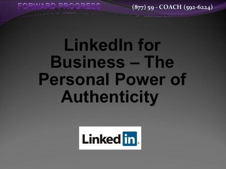 LinkedIn for Business – The Personal Power of Authenticity