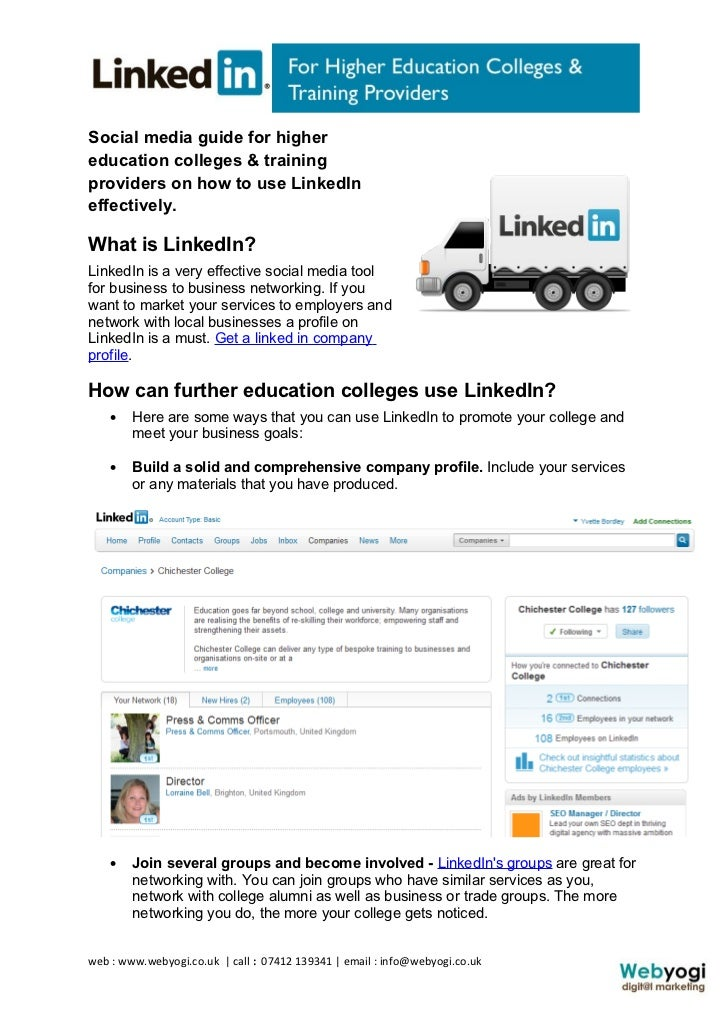 Social media guide for highereducation colleges & trainingproviders on how to use LinkedIneffectively.What is LinkedIn?Lin...