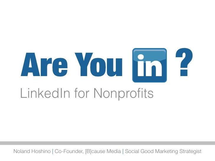 Are You                                                        ?Noland Hoshino | Co-Founder, [B]cause Media | Social Good ...