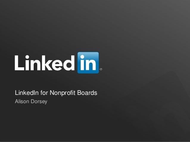 LinkedIn for Nonprofit Boards Alison Dorsey