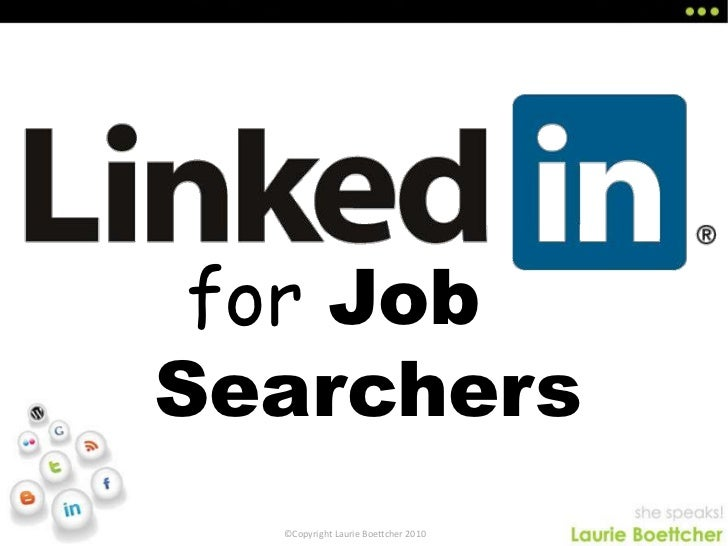Linked In For Job Searchers