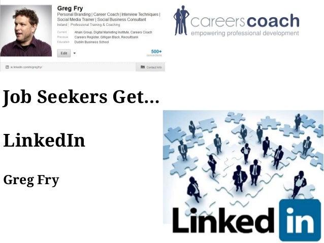 LinkedIn for proactive job seekers