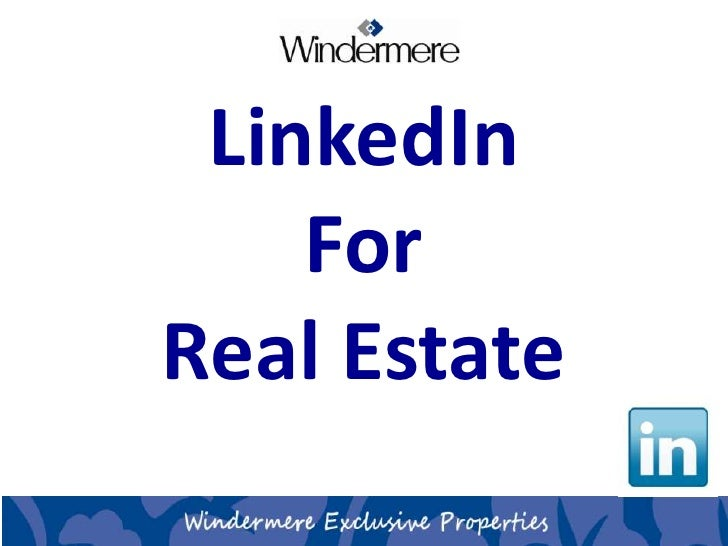 Linked In For Real Estate (Social Media Marketing)