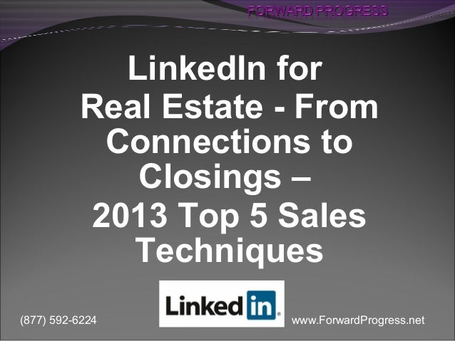 LinkedIn for Real Estate   From Connections to Closings - Dean DeLisle - Forward Progress