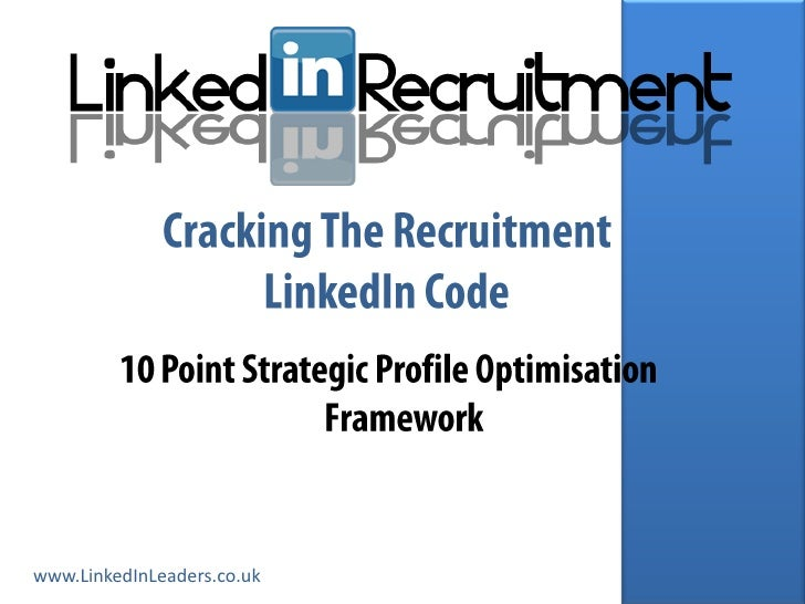 LinkedIn For Recruitment Strategic Profile Optimization Framework