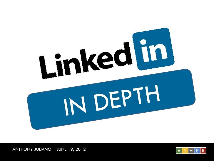 LinkedIn In Depth