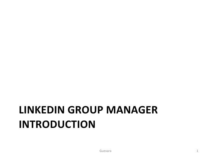 LinkedIn Group Manager Introduction