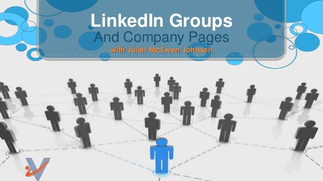 And Company Pages LinkedIn Groups with Juliet McEwen Johnson