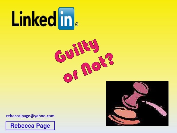 LinkedIn - Guilty Or Not?
