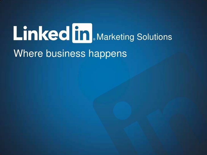 Marketing SolutionsWhere business happens   Marketing Solutions                         1