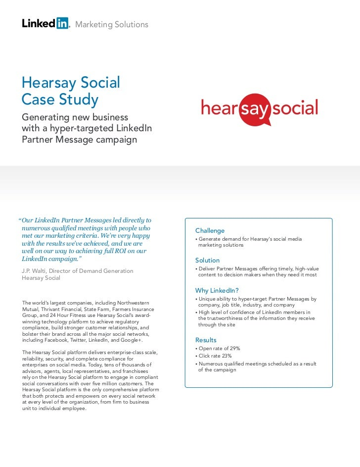 Marketing SolutionsHearsay SocialCase Study Generating new business with a hyper-targeted LinkedIn Partner Message campaig...