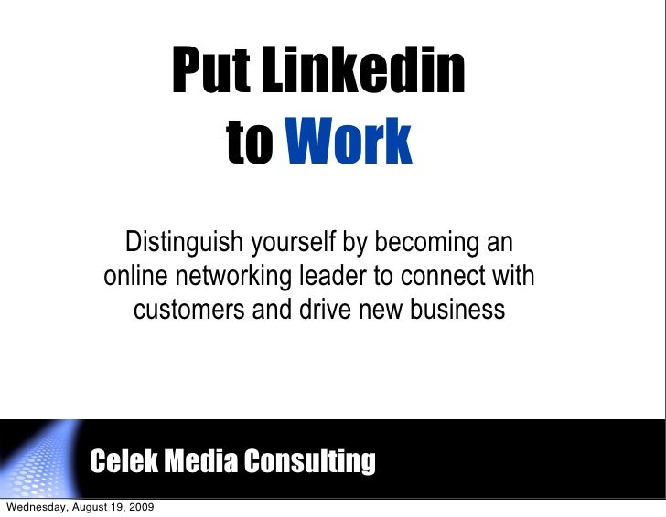 Put Linkedin                                to Work                    Distinguish yourself by becoming an                ...