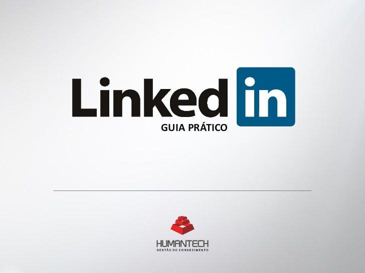 LinkedIn - Guia Prático Humantech