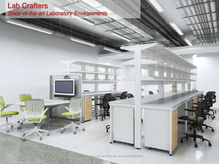 COPYRIGHT 2011 LAB CRAFTERS INC. ALL RIGHTS RESERVED<br />Lab Crafters<br />State-of-the-art Laboratory Environments<br />