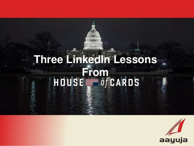 Lessons for LinkedIn from House of Cards