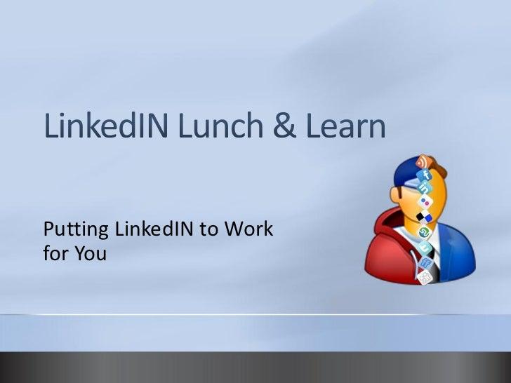 LinkedIN Lunch & Learn - June 23rd, 2010