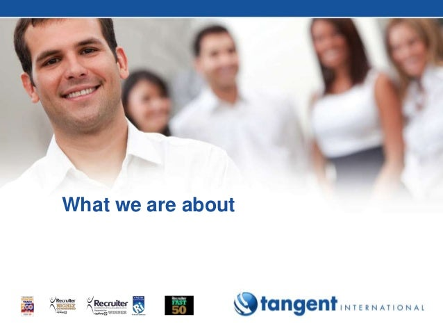 tangent International  What we are about