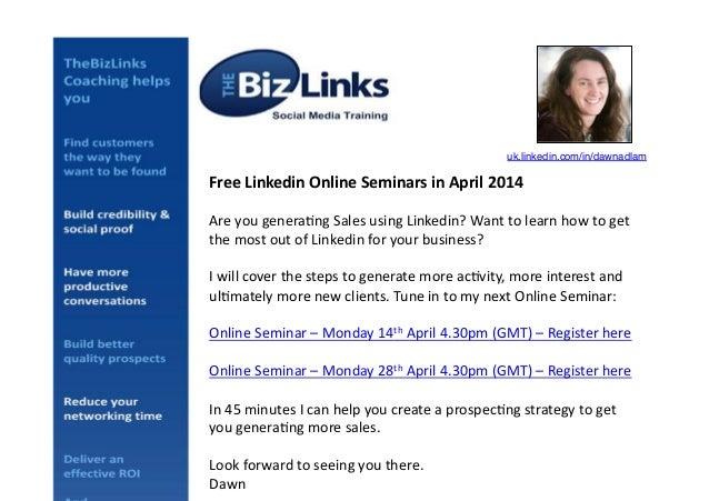 Free  Linkedin  Online  Seminars  in  April  2014   Are  you  genera+ng  Sales  using  Linkedin? ...