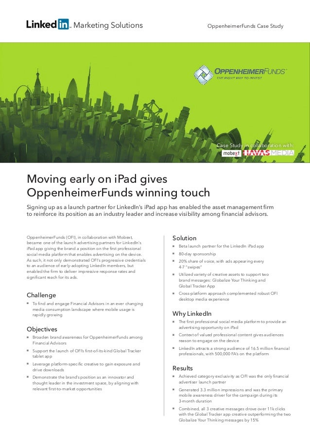 Marketing SolutionsMoving early on iPad givesOppenheimerFunds winning touchSigning up as a launch partner for LinkedIn's i...