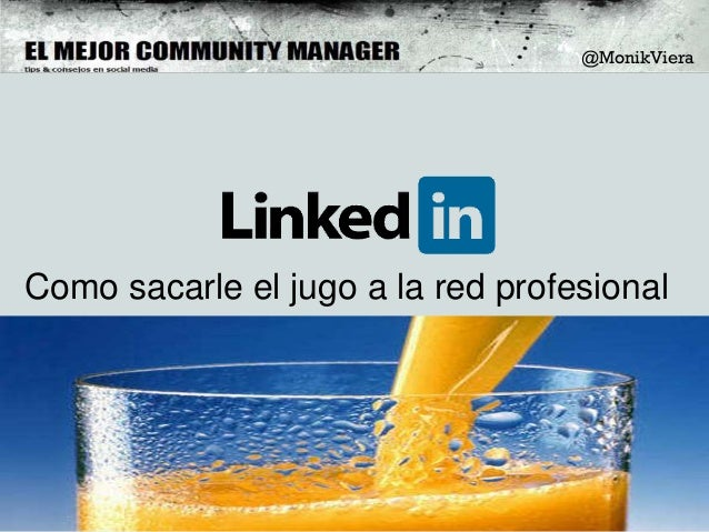 Como optimizar tu perfil / marca en Linkedin