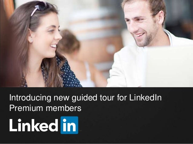 Introducing Guided Tour for LinkedIn Premium Members