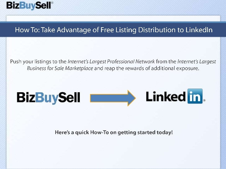 How To: Take Advantage of Free Listing Distribution to LinkedIn<br />Push your listings to the Internet's Largest Professi...