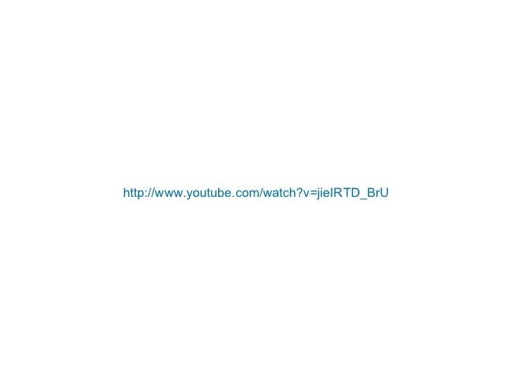http://www.youtube.com/watch?v=jieIRTD_BrU
