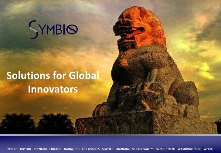 Solutions for Global     Innovators     BEIJING - BOSTON - CHENGDU - CHICAGO - HANGZHOU - LOS ANGELES - SEATTLE - SHANGHAI...
