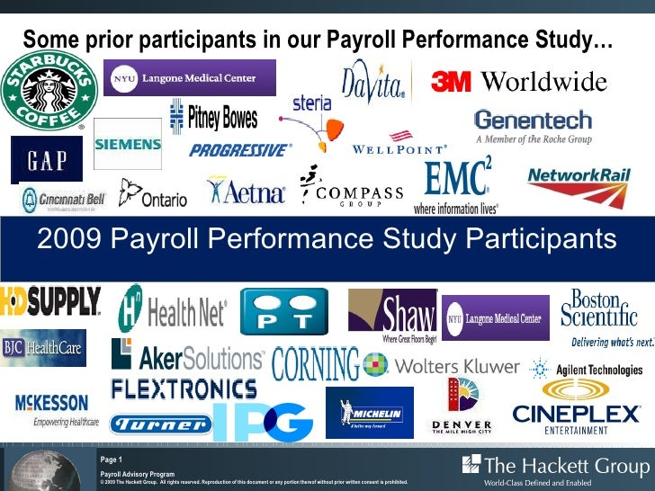 Some prior participants in our Payroll Performance Study… 2009 Payroll Performance Study Participants