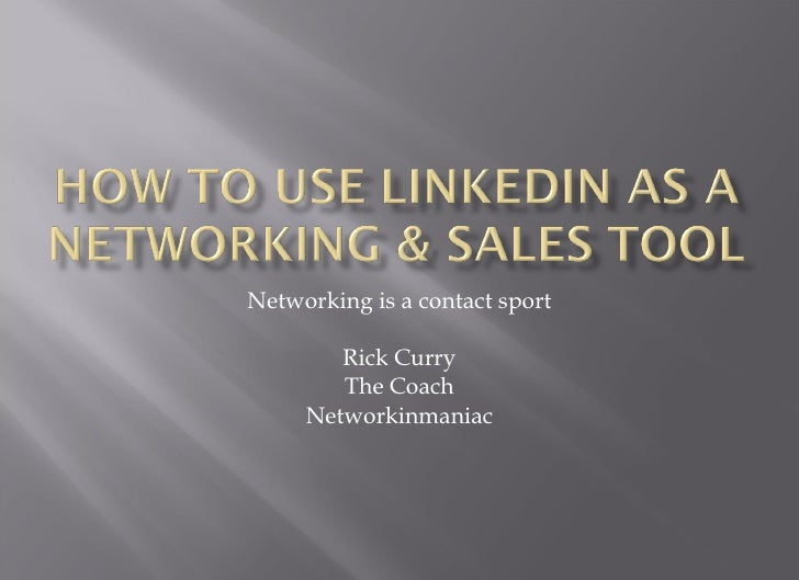 Networking is a contact sport Rick Curry The Coach Networkinmaniac