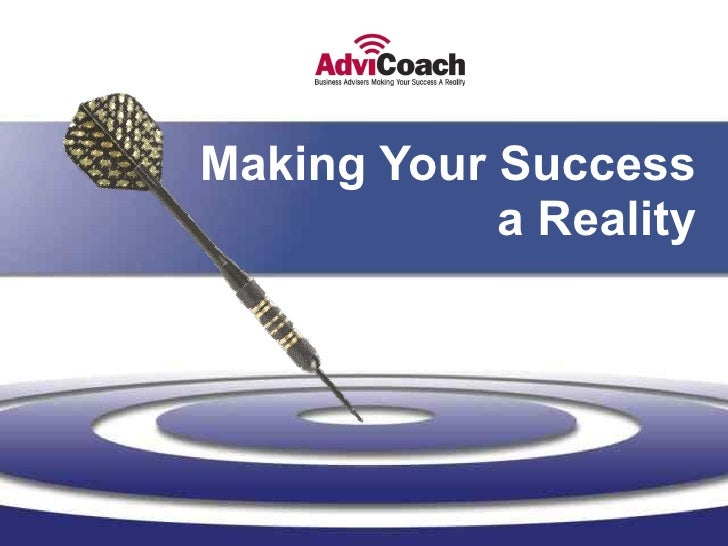 Making Your Success a Reality