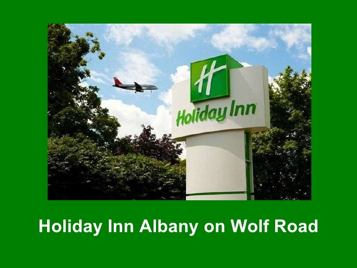 Holiday Inn Albany on Wolf Road