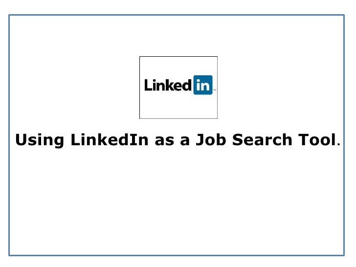 Using LinkedIn as a Job Search Tool
