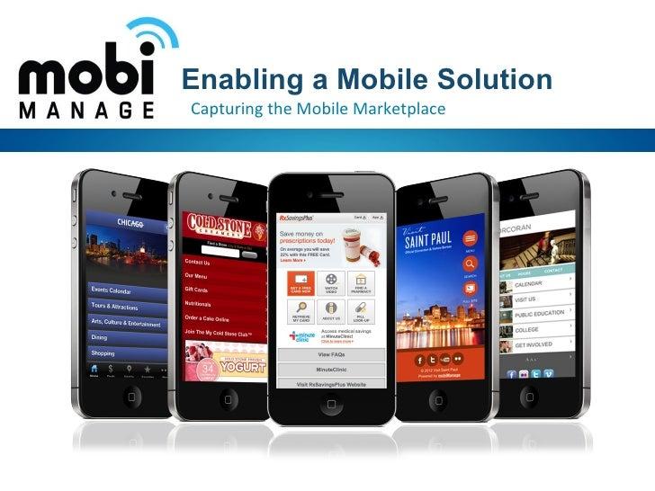Enabling a Mobile SolutionCapturing the Mobile Marketplace