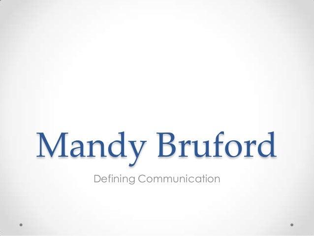 Mandy Bruford Defining Communication