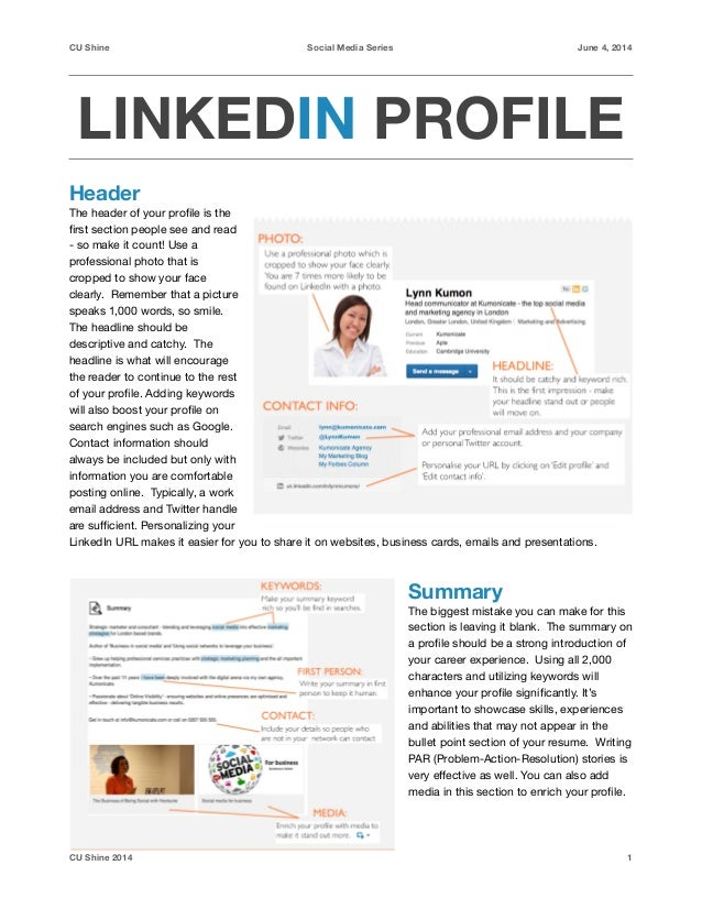 CU Shine Social Media Series June 4, 2014 LINKEDIN PROFILE Header The header of your profile is the first section people see...